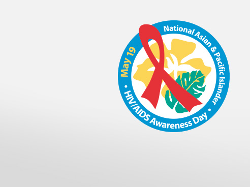 National Asian & Pacific Islander HIV/AIDS Awareness Day #APIMay19