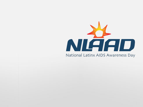 National Latinx AIDS Awareness Day #NLAAD2018