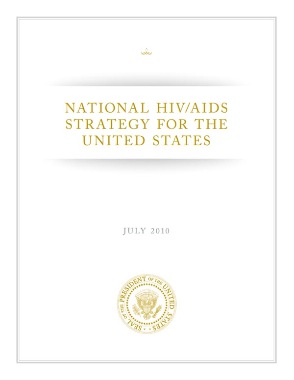 The National HIV/AIDS Strategy