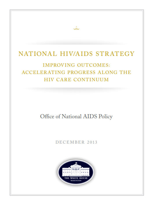 2013 Improving Outcomes: Accelerating Progress Along the HIV Care Continuum